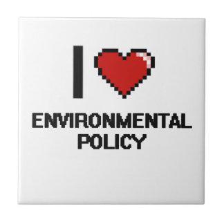 I Love Environmental Policy Digital Design Small Square Tile