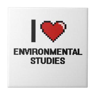 I Love Environmental Studies Digital Design Small Square Tile