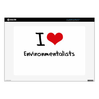 "I love Environmentalists 15"" Laptop Skin"