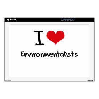 "I love Environmentalists Skin For 17"" Laptop"