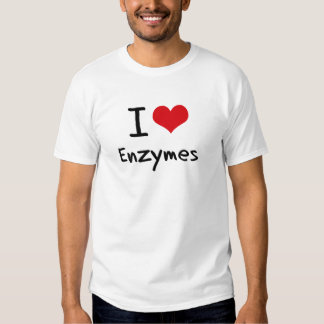I love Enzymes Tee Shirts