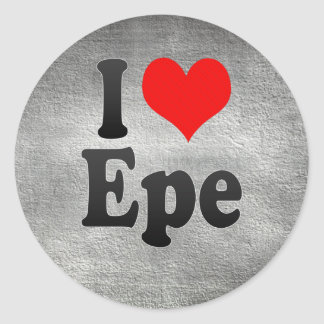 I Love Epe, Netherlands Classic Round Sticker