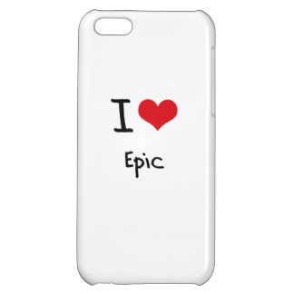 I love Epic iPhone 5C Covers