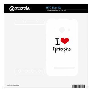 I love Epitaphs Skin For HTC Evo 4G