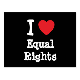 I love Equal Rights heart custom personalized Postcard