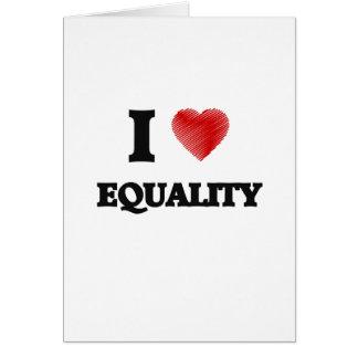 I love EQUALITY Card