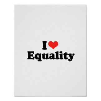 I LOVE EQUALITY.png Poster