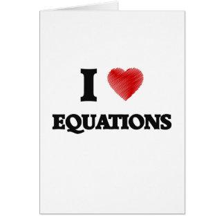 I love EQUATIONS Card