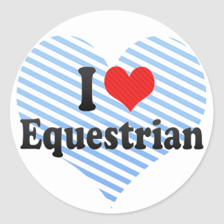 I Love Equestrian Classic Round Sticker
