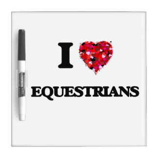I love EQUESTRIANS Dry-Erase Boards