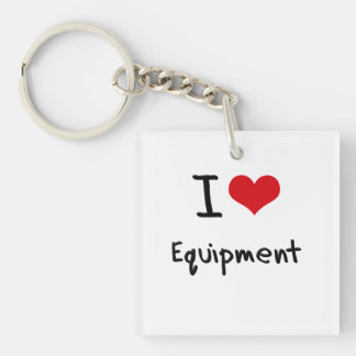 I love Equipment Single-Sided Square Acrylic Keychain