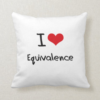 I love Equivalence Throw Pillow
