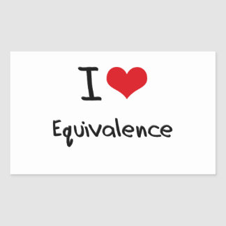 I love Equivalence Rectangular Sticker