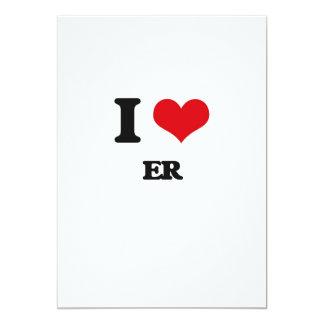 I love ER 5x7 Paper Invitation Card