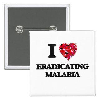 I love Eradicating Malaria 2 Inch Square Button