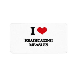 I love Eradicating Measles Personalized Address Label