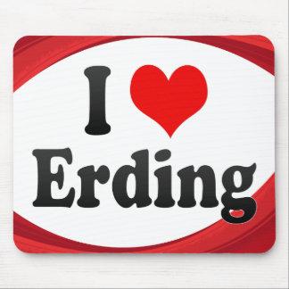 I Love Erding Germany Ich Liebe Erding Germany Mouse Pads
