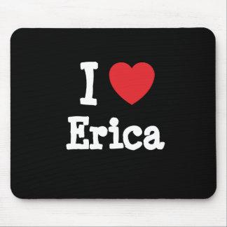 I love Erica heart T-Shirt Mouse Mats