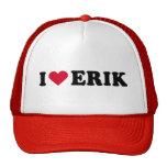 I LOVE ERIK MESH HAT