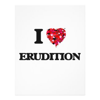 """I love ERUDITION 8.5"""" X 11"""" Flyer"""