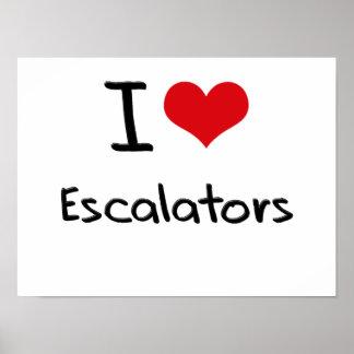 I love Escalators Poster