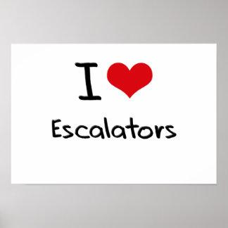 I love Escalators Posters