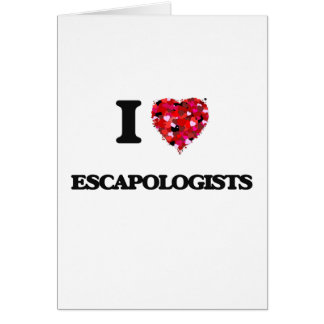 I love Escapologists Greeting Card