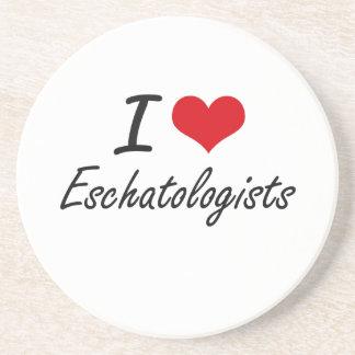I love Eschatologists Drink Coasters