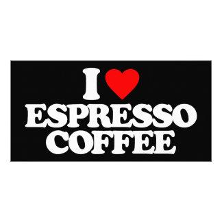 I LOVE ESPRESSO COFFEE PHOTO CARD
