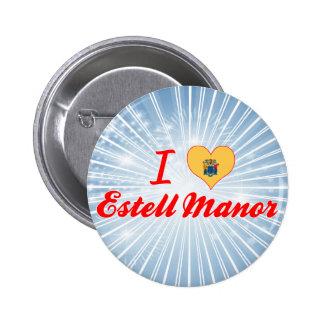 I Love Estell Manor New Jersey Pinback Button