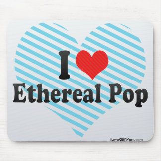 I Love Ethereal Pop Mouse Pads