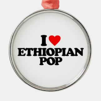 I LOVE ETHIOPIAN POP METAL ORNAMENT