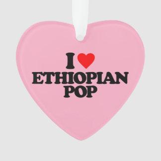 I LOVE ETHIOPIAN POP ORNAMENT