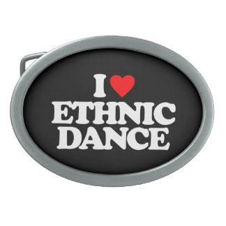 I LOVE ETHNIC DANCE OVAL BELT BUCKLE