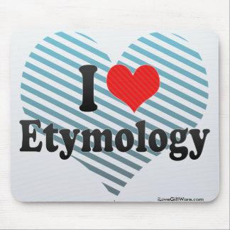I Love Etymology Mouse Pad