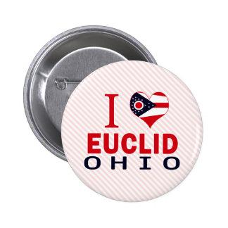 I love Euclid, Ohio Pinback Button