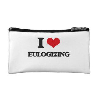 I love EULOGIZING Cosmetic Bag