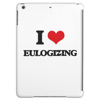 I love EULOGIZING iPad Air Cover