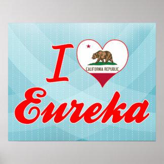 I Love Eureka, California Print