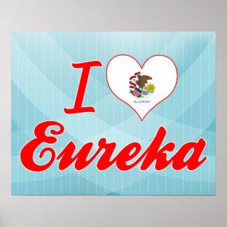 I Love Eureka, Illinois Posters