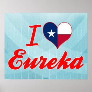 I Love Eureka, Texas Print