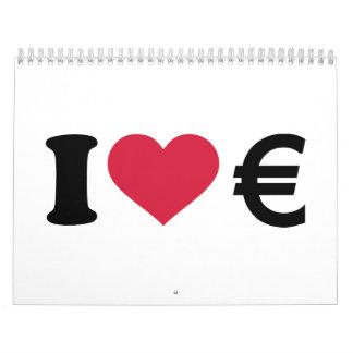 I love Euro money Calendar