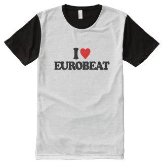 I LOVE EUROBEAT All-Over PRINT T-SHIRT