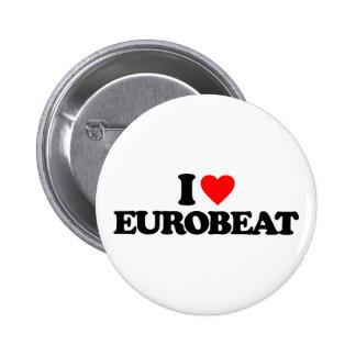 I LOVE EUROBEAT PINBACK BUTTON