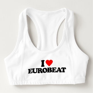 I LOVE EUROBEAT SPORTS BRA