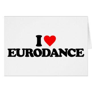 I LOVE EURODANCE CARD