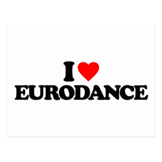 I LOVE EURODANCE POSTCARD