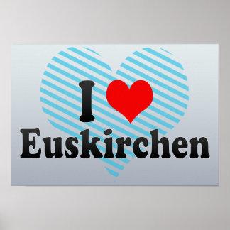 I Love Euskirchen, Germany Poster