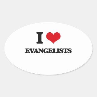 I love Evangelists Oval Sticker