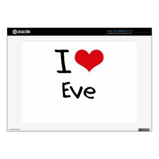 I love Eve Acer Chromebook Decals